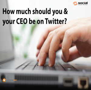 How Much Time Should You and Your CEO be on Twitter?