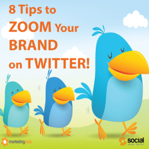 Zoom Your Brand on Twitter with these 8 Tips
