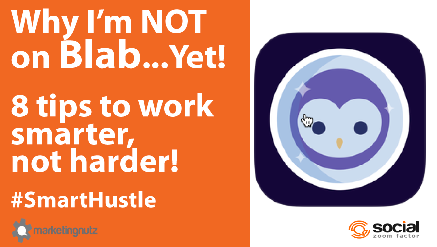 why not on blab smart hustle