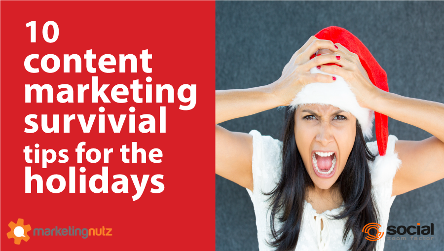 content marketing holiday survival tips
