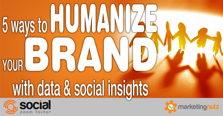 brand humanization with data, social insights analytics