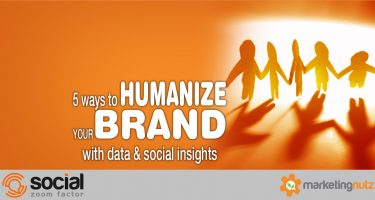 brand humanization using data, social insights analytics
