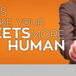 how to humanize your tweets and brand