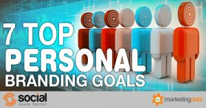 7 Top Personal Branding Goals To Build Your Strategy