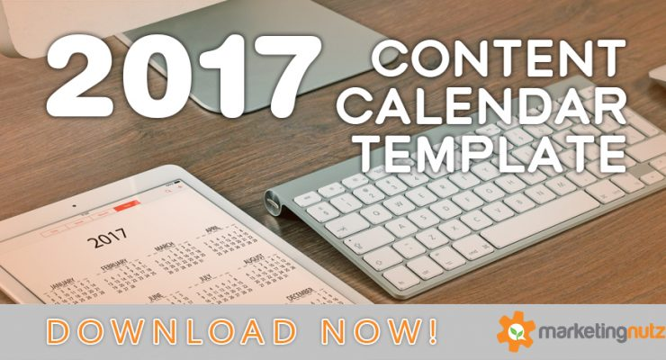 2017 content marketing calendar template free download