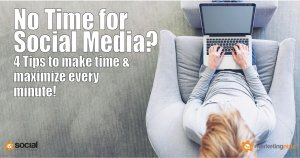 4 Tips to Make Time for Social Media Even if Your Schedule is Packed
