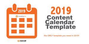 10 Reasons a Content Calendar Is Your Most Important Marketing Tool in 2019 [Template Included]