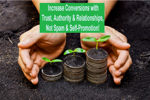 increase social media conversions with trust and relationships not spam
