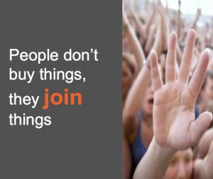 061: People Don't Just Buy Things, They Join Things!
