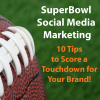 SuperBowl Social Media Marketing Tips TouchDown