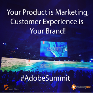Your Product Is Marketing – #AdobeSummit Inspirations Day 1