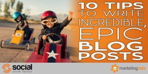 Rethink Your Blog Strategy: How to Write Epic Blog Posts